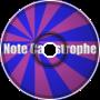 Note Catastrophe