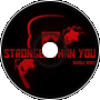 Stronger Than You (Remix)