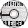 That1Psycho - Silenced