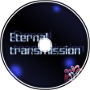 Eternal Transmission