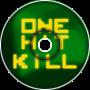 One Hit Kill Theme