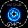 Nine Echoes- Gravity