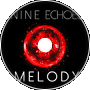 Nine Echoes- Melody
