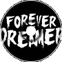 Forever The Dreamer - Whores and Hand Grenades