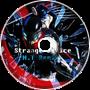 Strange Device -N.T Remix-