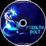 Stealth Bolt