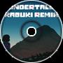 Undertale (Kabuki Remix)
