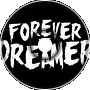 Forever The Dreamer - Shoot Now Aim Later