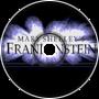 Mary Frankenstein Intro Remix