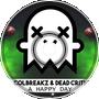 ColBreakz & Dead Critic - A Happy Day