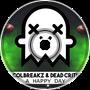 ColBreakz & Dead Critic - A Happy Day