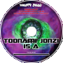 Toonami Jonzi - 04 What I Am (Freestyle)