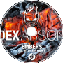Dex Arson - Embers Ft. Stacey Hunt