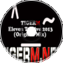TIGER M - Eleven Twelve 2013 (Original Mix)