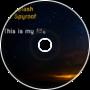 DJ Splash - This Is My Life (DJ Spyroof Remix)