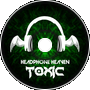 Headphone Heaven - Toxic