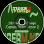 Tiger M - TigerMvintage - Fire (Old Western Camp) [Cassette Recording Version 2]