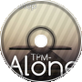 TPM- Alone (Chipstep)