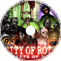 City of Rott Theme: Surrounded