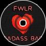 FWLR - Badass Bae
