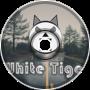 WhiteTiger - Long Away