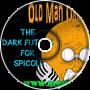 The Dark Future For Spicoli - Old Man Orange Podcast 288