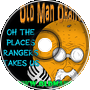 Oh The Places Rangers Takes Us - Old Man Orange Podcast 291