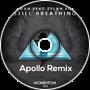 Edwan feat. Tylah Rose - Still Breathing (Apollo Remix)