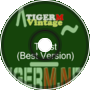 TIGERM - TigerMvintage - Toast (Best Version)