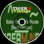 TIGERM - TigerMvintage - Baby Trucker's Route [Best Version]