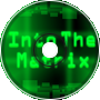 Into The Matrix