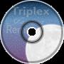 Triplex - Jessica ~ JK Remix