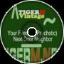 TIGERM - TigerMvintage - Your Friendly (Psychotic) Next Door Neighbor
