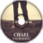 Chael - Uncharted