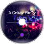 A Crazy Party (Preview)