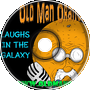 Laughs In The Galaxy - Old Man Orange Podcast 299