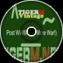 TIGER M - TigerMvintage - Post WWIII (No More War!)