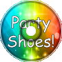 Party Shoes!!