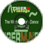 TIGER M - TigerMvintage - The Witch Doctor's Dance [Version 2]