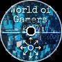 World of Gamers (Original Mix)