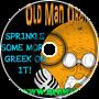 Sprinkle Some More Greek On It - Old Man Orange Podcast 306