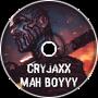 CryJaxx - Mah BoyYy (XspoZe Remix)