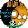 A Comic Book Show - Old Man Orange Podcast 308