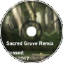 Sacred Grove Remix