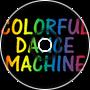 Colorful Dance Machine
