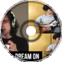 Aerosmith - Dream On (#TeamUP)