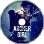 Hero Is Here [The Archer Girl Ep.2]