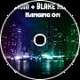 Iridium + Blake Reary - Hanging On (M4730 Remix)