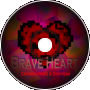 Domyeah & CryomouthXG - Brave Heart