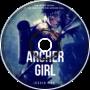 His Sacrifice [The Archer Girl Ep.9]